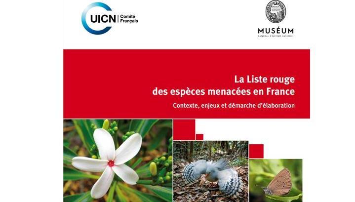 Liste rouge des espèces menacées en France par l'UICN, en partenariat avec le Muséum national d'Histoire naturelle.